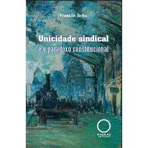Unicidade-sindical-e-o-paradoxoconstitucional