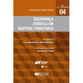Pesquisas-Tributarias-No-4---Seguranca-Juridica-em-Materia-Tributaria