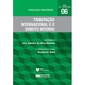 Pesquisas-Tributarias-No-6---Tributacao-Internacional-e-o-Direito-Interno---Tributacao-Internacional-e-o-Direito-Interno