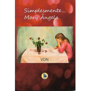 Simplesmente...-Mary-Angela