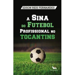 A-Sina-do-Futebol-Profissional-no-Tocantins