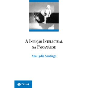 A-inibicao-Intelectual-na-Psicanalise