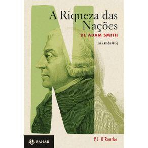 A-riqueza-das-Nacoes-uma-biografia