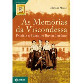 As-Memorias-da-Viscondessa---Familia-e-poder-no-Brasil-Imperio