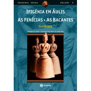 Ifigenia-em-Aulis-As-Fenicias-As-Bacantes