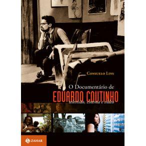 O-documentario-de-Eduardo-Coutinho---Televisao-cinema-e-video