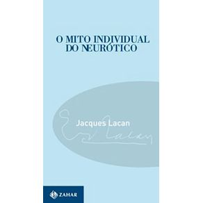 O-mito-individual-do-neurotico