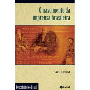 O-nascimento-da-imprensa-brasileira