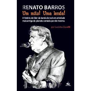 Renato-Barros-Um-Mito-Uma-Lenda