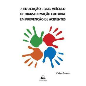 A-educacao-como-veiculo-de-transformacao-cultural-em-prevencao-de-acidentes