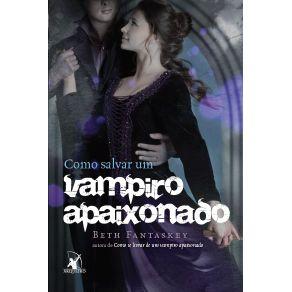 Como-salvar-um-vampiro-apaixonado