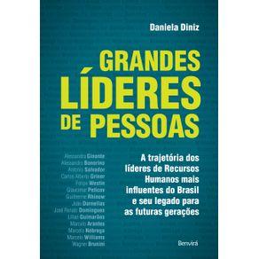 Grandes-lideres-de-pessoasA-trajetoria-dos-lideres-de-recursos-humanos-mais-influentes-do-Brasil-e-seu-legado-para-as-futuras-geracoes