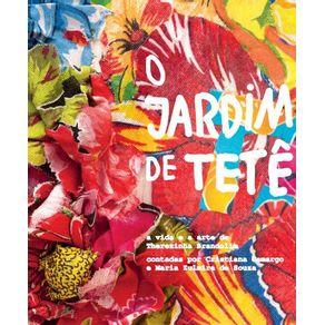 O-Jardim-de-Tete---A-vida-e-a-obra-de-Therezinha-Brandolim