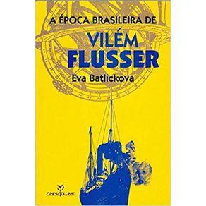 A-Epoca-Brasileira-de-Vilem-Flusser