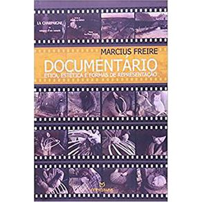 Documentario-Etica-Estetica-e-Formas-de-Representacao