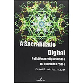 Sacralidade-Digital-A-Religioes-e-Religiosidade-na-Epoca-das-Redes