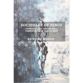 Sociedade-de-Risco-Introducao-a-Sociologia-Cosmopolita-de-Ulrich-Beck