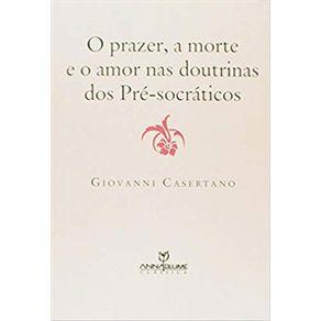 Prazer-a-Morte-e-o-Amor-nas-Doutrinas-dos-Pre-socraticos-O
