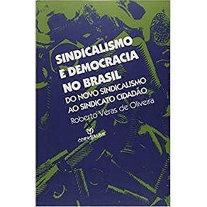 Sindicalismo-e-Democracia-no-Brasil-Do-Novo-Sindicalismo-ao-Sindicato-Cidadao