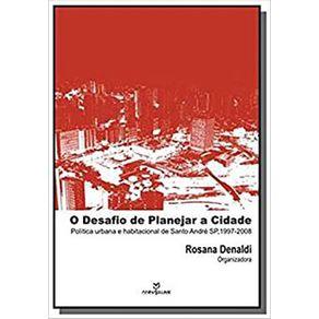 Desafio-de-Planejar-a-Cidade-Politica-Urbana-e-Habitacional-de-Santo-Andre-Sp---1997-2008