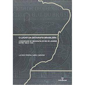 Lugar-da-Geografia-Brasileira-O-A-Sociedade-de-Geografia-do-Rio-de-Janeiro-Entre-1883-e-1845