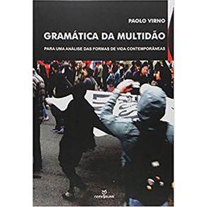 Gramatica-da-Multidao--Para-Uma-Analise-das-Formas-de-Vida-Contemporaneas
