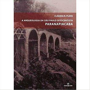 A-Arqueologia-de-Sao-Paulo-Oitocentista-Paranapiacaba