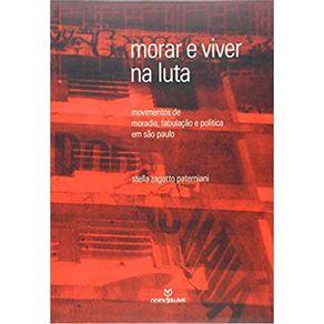 Morar-e-Viver-na-Luta-Movimentos-de-Moradia-Fabulacao-e-Politica-em-Sao-Paulo