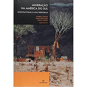 Mineracao-na-America-do-Sul--Neoextrativismo-e-Lutas-Territoria