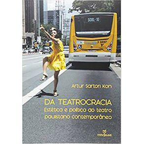 Da-Teatrocracia-Estetica-e-Politica-do-Teatro-Paulistano-Contemporaneo