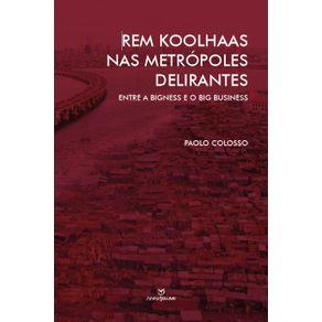 Rem-Koolhaas-nas-Metropoles-Delirantes-Entre-a-Bigness-e-o-Big-Business