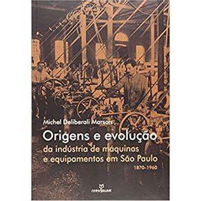 Origens-e-Evolucao-da-Industria-de-Maquinas-e-Equipamentos-em-Sao-Paulo-1870-1960