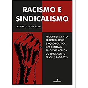 Racismo-e-sindicalismo