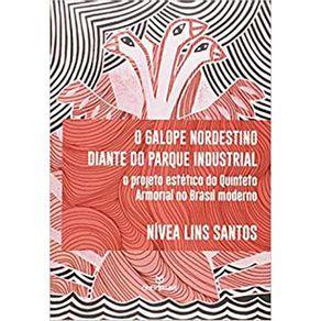 O-galope-nordestino-diante-do-parque-industrial-o-projeto-estetico-do-Quinteto-Armorial-no-Brasil-moderno