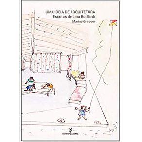 Uma-ideia-de-arquitetura-escritos-de-Lina-Bo-Bardi