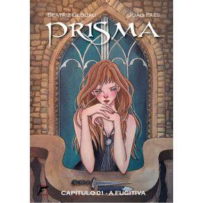 Prisma---Capitulo-1---A-Fugitiva