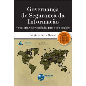 Governanca-de-Seguranca-da-Informacao---como-criar-oportunidades-para-o-seu-negocio