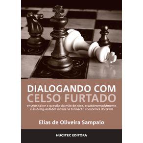 Dialogando-com-Celso-Furtado-ensaios-sobre-a-questao-da-mao-de-obra-o-subdesenvolvimento-e-as-desigualdades-raciais-na-formacao-economica-do-Brasil