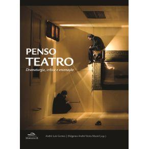 Penso-teatro-dramaturgiacriticae-encenacao