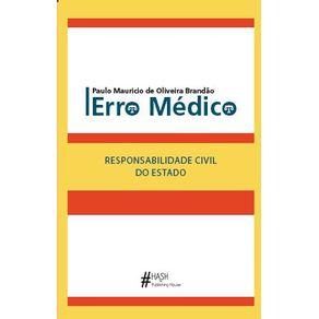 Erro-medico-Responsabilidade-Civil-do-Estado