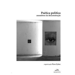 Poetica-politica-assombros-da-desconstrucao