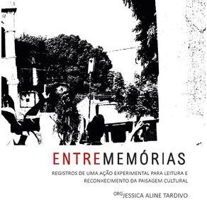 Entrememorias---registros-de-uma-acao-experimental-para-leitura-e-reconhecimento-da-paisagem-cultural