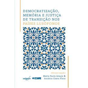 Democratizacao-memoria-e-justica-de-transicao-nos-paises-lusofonos