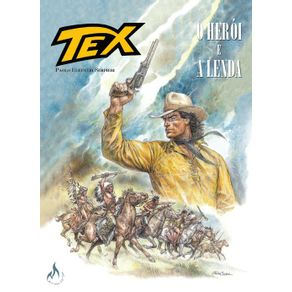 Tex-Graphic-Novel-Volume-1---O-Heroi-e-a-Lenda