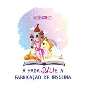 A-fada-Suli-e-a-fabricacao-de-insulina