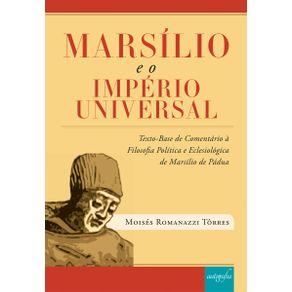 Marsilio-e-o-Imperio-Universal---Texto-Base-de-Comentario-a-Filosofia-Politica-e-Eclesiologica-de-Marsilio-de-Padua