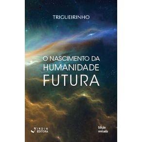 O-Nascimento-da-Humanidade-Futura