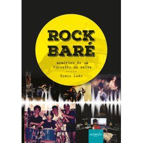 Rock-Bare---memorias-de-um-rockeiro-na-selva