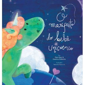 O-manifesto-do-bebe-unicornio---Baby-Unicorn-Portuguese
