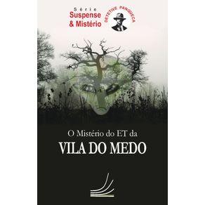 O-misterio-do-ET-da-Vila-do-Medo